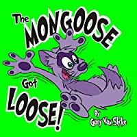 The Mongoose Got Loose!