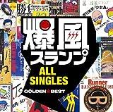 GOLDEN☆BEST/爆風スランプ ALL SINGLES