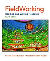 FieldWorking: Reading and Writing Research, 4th Edition by Bonnie Stone Sunstein Chiseri-Strater(2011-09-02)