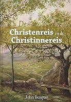De Christenreis en de Christinnereis naar de eeuwigheid