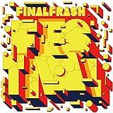 FINAL FRASH FESTIVAL