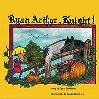 Ryan Arthur, Knight