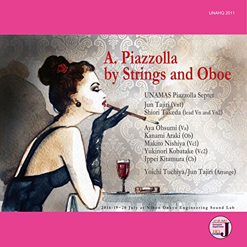 A.Piazzolla by Strings and Oboeの詳細を見る