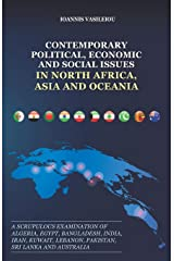 CONTEMPORARY POLITICAL, ECONOMIC AND SOCIAL ISSUES IN NORTH AFRICA, ASIA AND OCEANIA: A SCRUPULOUS EXAMINATION OF ALGERIA, EGYPT, BANGLADESH, INDIA, IRAN, KUWAIT, LEBANON, PAKISTAN, SRI LANKA AND AUSTRALIA ペーパーバック
