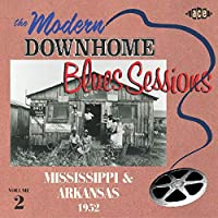 MODERN DOWNHOME BLUES SESSIONS