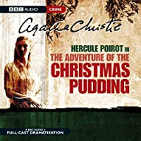 The Adventure Of Christmas Pudding (BBC Audio Crime) by Agatha Christie(2006-09-04)