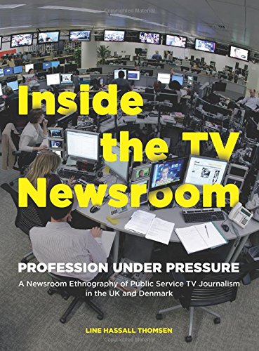 Inside the TV Newsroom: Profes...