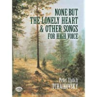 None But the Lonely Heart and Other Songs for High Voice (Dover Song Collections)