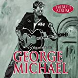 In Memory Of George Michael (Tribute Album)