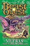 Beast Quest: 101: Vetrix the Poison Dragon