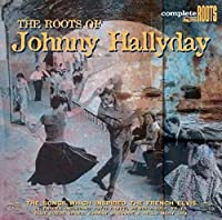 Roots of Johnny Hallyday