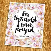 1 Samuel 1:27 For this child I have prayed Print (Unframed) Christian Wall ArtNursery Art Print Baby Shower Gift Watercolor Wisdom word Bible Verse Print 8x10 TC-111 [並行輸入品]