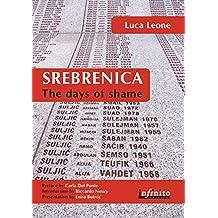 Srebrenica. The days of shame (Inediti in e-book)