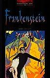 Frankenstein: Level 3: 1,000 Word Vocabulary (Oxford Bookwor…