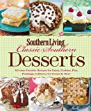 Southern Living Classic Southern Desserts (Southern Living (Paperback Oxmoor)) 画像