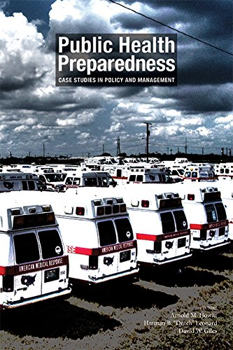 Download Public Health Preparedness: Case Studies in Policy and Management 0875532837