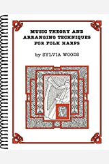 Music Theory and Arranging Techniques for Folk Harps Spiral-bound