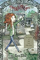 The Ghosts of Lilly and Daisy Anne (The Mysterious Adventures of Maggie Mcgee)