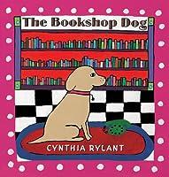 The Bookshop Dog (Scholastic Press)
