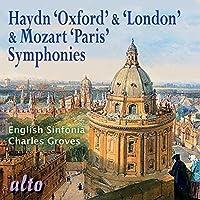 Haydn: Oxford & London Symphonies; Mozart: Paris Symphony by English Sinfonia