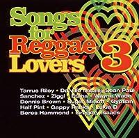 Songs for Reggae Lovers 3