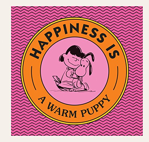 Happiness Is a Warm Puppy (Peanuts)