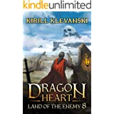 Dragon Heart: Land of The Enemy. LitRPG Wuxia Series: Book 8
