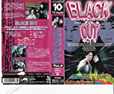 BLACK OUT(3) [VHS]
