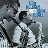 Gerry Mulligan Meets Johnny Hodges (Dig)