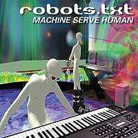 Machine Serve Human