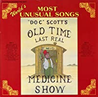 Doc Tommy Scott's Last Real Medicine Show: World's