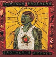 Brother's Keeper by The Neville Brothers (1990-07-19)