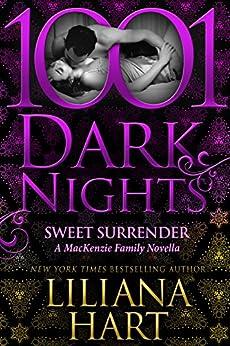Sweet Surrender: A MacKenzie Family Novella by [Hart, Liliana]