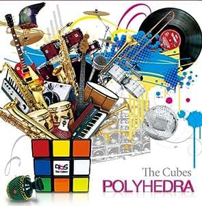 Polyhedra ポリヘドラ