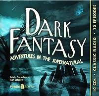 Dark Fantasy: Adventures in the Supernatural