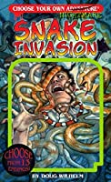 Snake Invasion (Choose Your Own Nightmare)