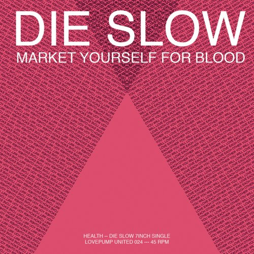 Die Slow [7 inch Analog]