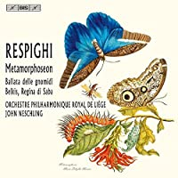 Respighi:Metamorphoseon [John Neschling, Orchestre Philharmonique Royal de Liege] [BIS: BIS2130] by Orchestre Philharmonique Royal de Liege (2015-07-25)
