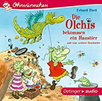 Die Olchis bekommen ein Haustier und eine weitere Geschichte (CD): Ungekuerzte Lesungen
