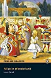 Alice in Wonderland CD Pack (Book &  CD) (Pearson English Graded Readers)