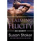 Claiming Felicity: 4
