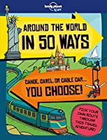 Lonely Planet Kids Around the World in 50 Ways