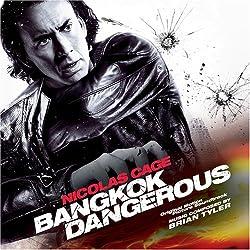 Bangkok Dangerous [Original Motion Picture Sountrack]