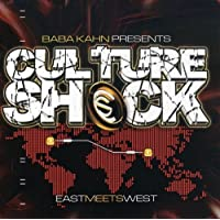 Culture Shock - East Meets West by Baba Kahn Presents (2013-05-03)
