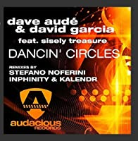 Dancin' Circles by David Garcia Dave Aude