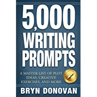 5,000 WRITING PROMPTS: A Master List of Plot Ideas, Creative…