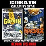 Gorath: Calamity Star - Original Film Soundtrack