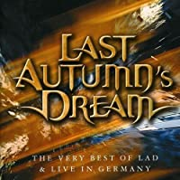Very Best Of And Live by Last Autumn's Dream (2009-01-21)