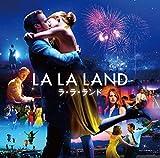 ラ・ラ・ランド-オリジナル・サウンドトラック