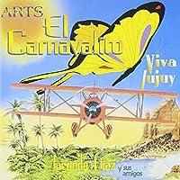 Carnavalito Viva Jujuy by El Carnavalito Viva Jujuy-South American Music
